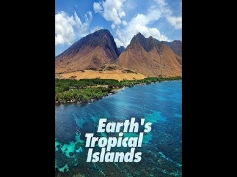 Earth's Tropical Islands - Season 1