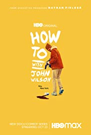 How To with John Wilson - Season 1