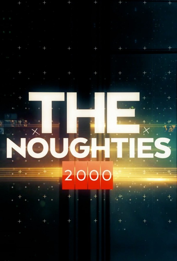 The Noughties - Season 1